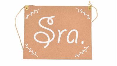 """cartell de cartró """"Sra."""""""